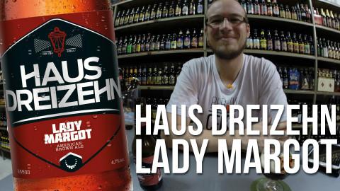 Degustação Cerveja Haus Dreizehn Lady Margot