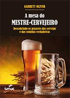 A Mesa do Mestre Cervejeiro, de Garret Oliver