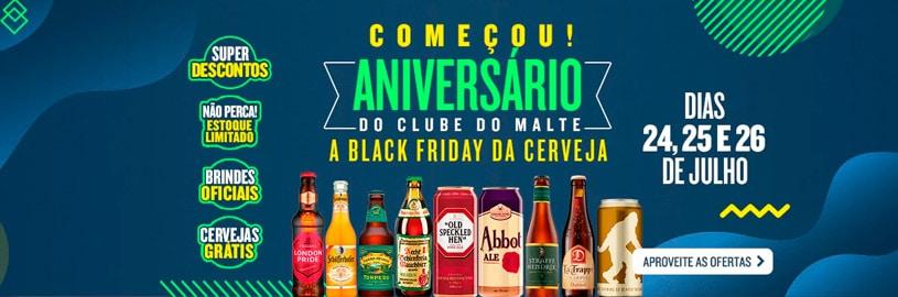 Aniversário do Clube do Malte – Está rolando a Black Friday cervejeira!